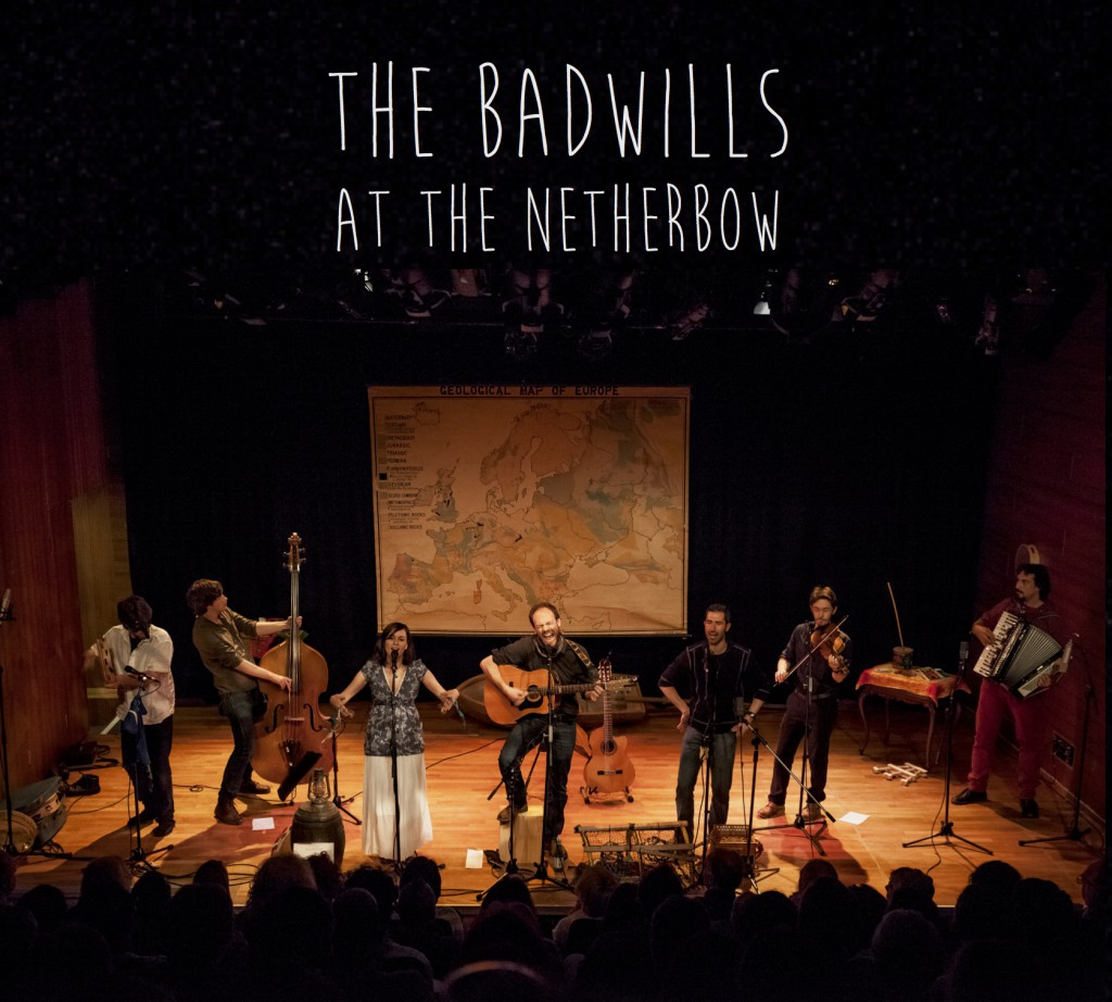 The Badwills at The Netherbow